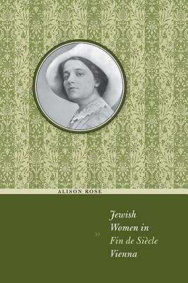 Jewish Women in Fin de Siècle Vienna