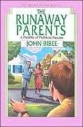 The Runaway Parents: A Parable of Problem Parents (Spirit Flyer Series #6)