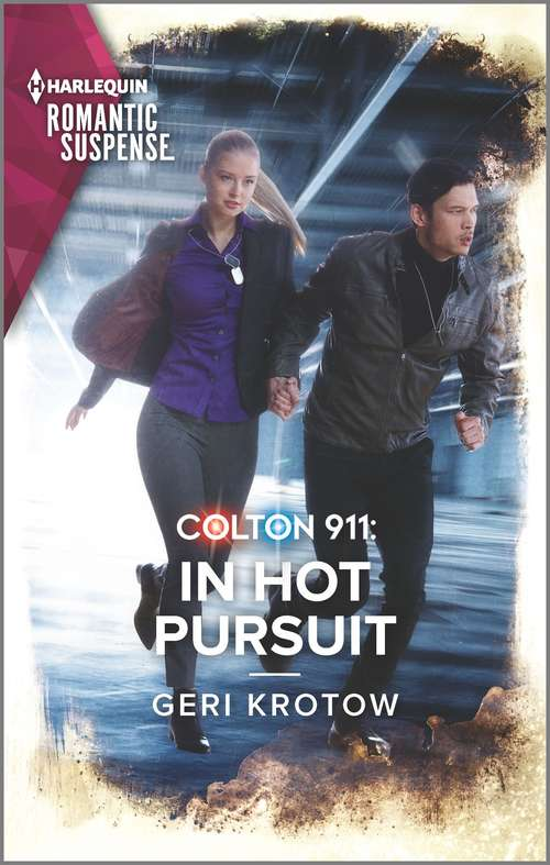 Colton 911: Dangerous Knowledge (fortress Defense) / Colton 911: In Hot Pursuit (colton 911: Grand Rapids) (Colton 911: Grand Rapids #5)