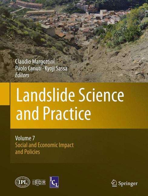 Landslide Science and Practice: Social and Economic Impact and Policies