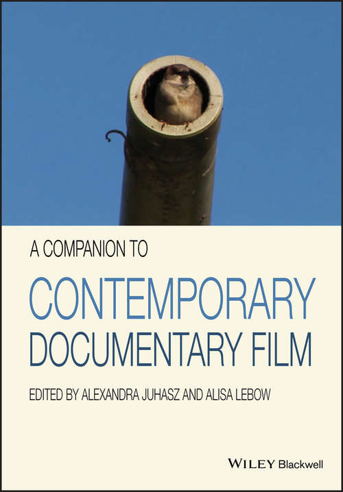 A Companion to Contemporary Documentary Film