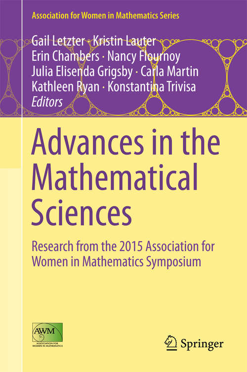 Advances in the Mathematical Sciences: Research from the 2015 Association for Women in Mathematics Symposium (Association for Women in Mathematics Series #6)