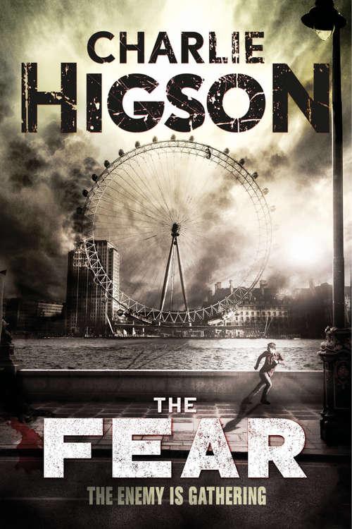 The Fear (An Enemy Novel #3)