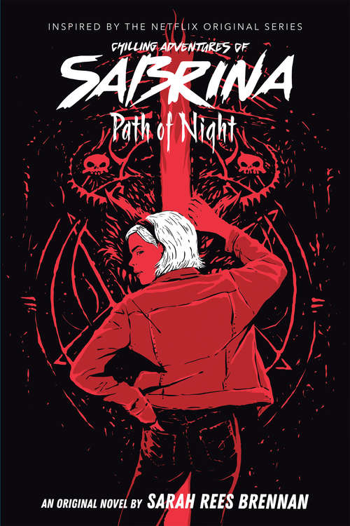 Path of Night (Chilling Adventures of Sabrina #3)
