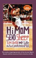Hi Mom, Send Sheep!