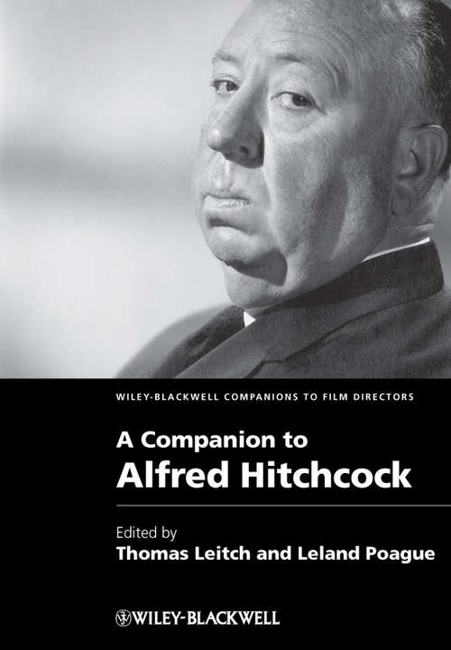A Companion to Alfred Hitchcock (Wiley Blackwell Companions To Film Directors Ser. #12)