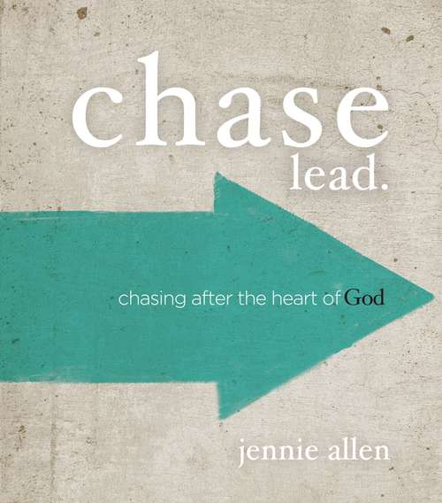 Chase Leader's Guide: Chasing After the Heart of God