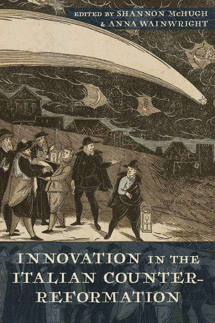 Innovation in the Italian Counter-Reformation (Early Modern Exchange)