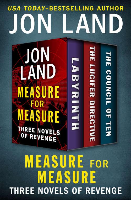 Measure for Measure: Three Novels of Revenge
