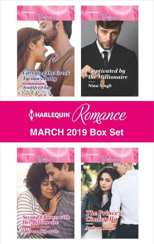 Harlequin Romance March 2019 Box Set: An Anthology