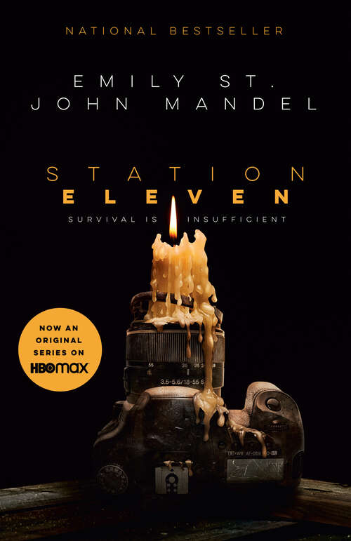 Station Eleven: A novel by Emily St. John Mandel