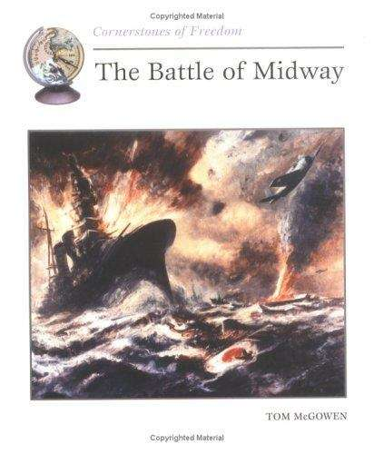 The Battle of Midway (Cornerstones of Freedom)