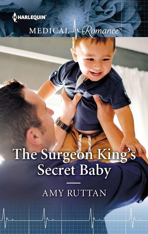 The Surgeon King's Secret Baby