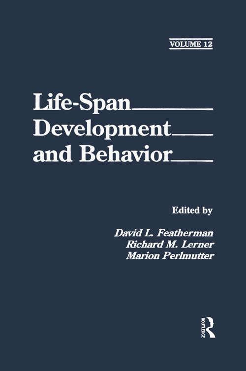 Life-Span Development and Behavior
