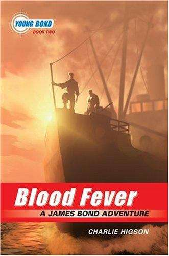 Blood Fever (Young Bond Book #2)