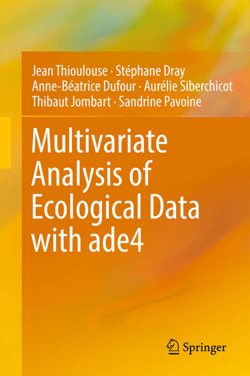 Multivariate Analysis of Ecological Data with ade4