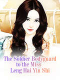 The Soldier Bodyguard to the Miss (Volume 3 #3)