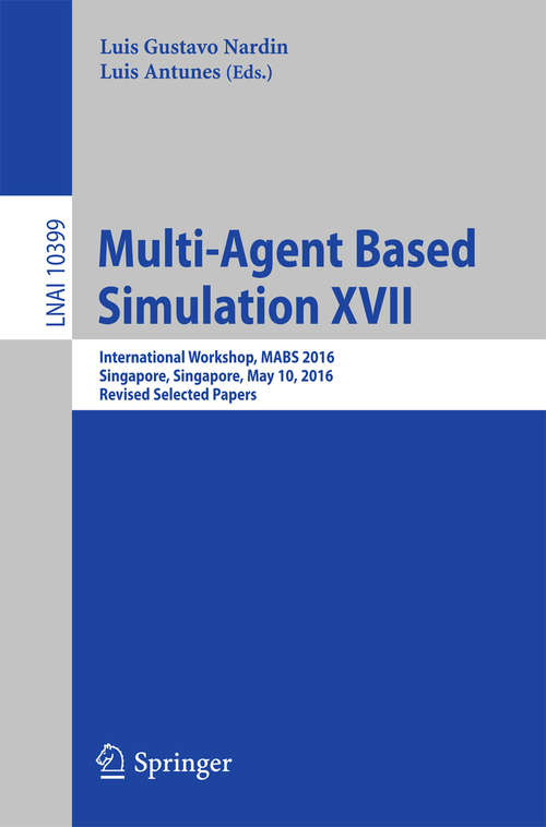 Multi-Agent Based Simulation XVII