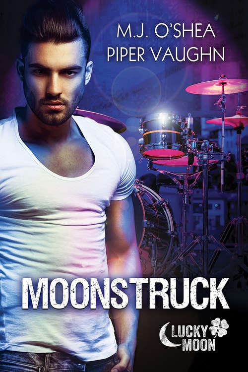 Moonstruck (Lucky Moon #3)