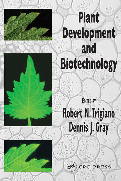 Plant Development and Biotechnology