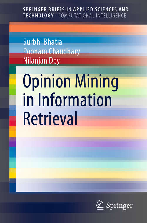 Opinion Mining in Information Retrieval (SpringerBriefs in Applied Sciences and Technology)