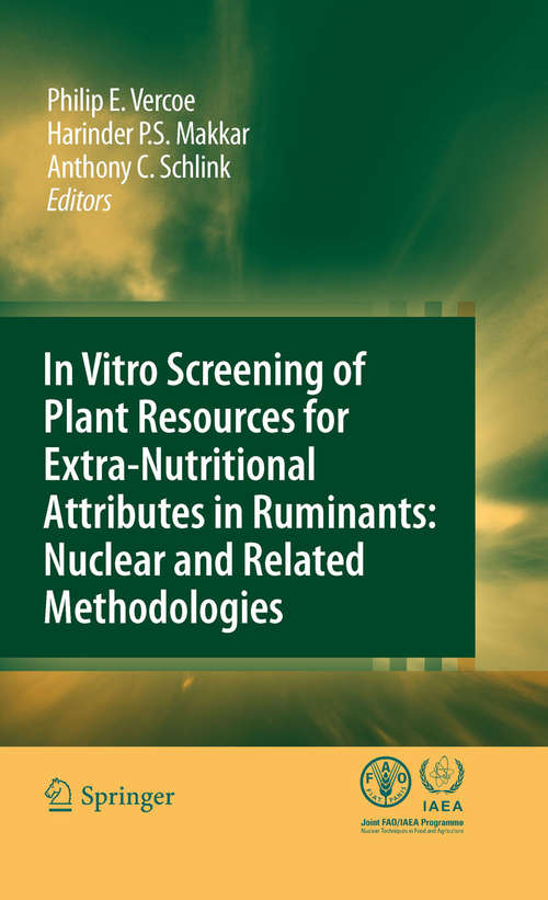 In vitro screening of plant resources for extra-nutritional attributes in ruminants: nuclear and related methodologies
