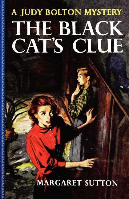 The Black Cat's Clue: A Judy Bolton Mystery (Judy Bolton Mysteries Series #23)