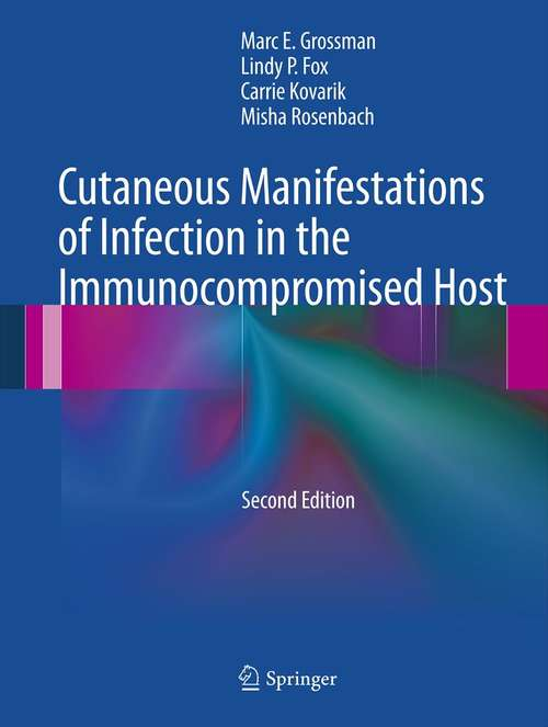 Cutaneous Manifestations of Infection in the Immunocompromised Host