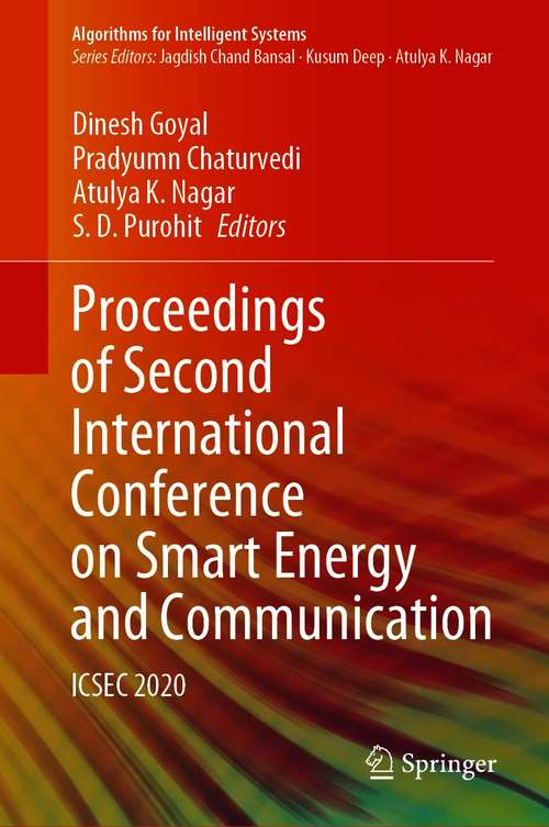 Proceedings of Second International Conference on Smart Energy and Communication: ICSEC 2020 (Algorithms for Intelligent Systems)