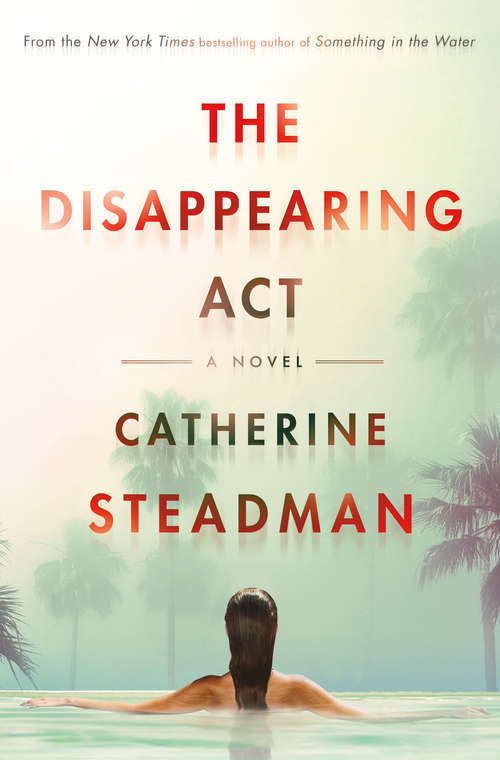 The Disappearing Act: A Novel