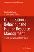 Organizational Behaviour and Human Resource Management