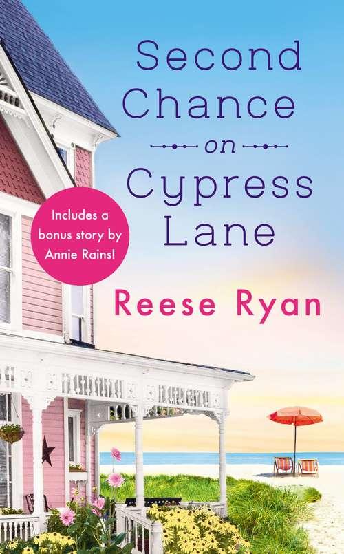 Second Chance on Cypress Lane: Includes a Bonus Novella (Holly Grove Island #1)