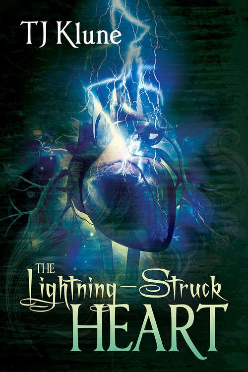 The Lightning-Struck Heart (Tales From Verania Ser. #1)
