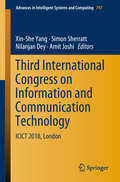 Third International Congress on Information and Communication Technology: ICICT 2018, London (Advances in Intelligent Systems and Computing #797)