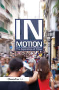 In Motion: The Experience of Travel