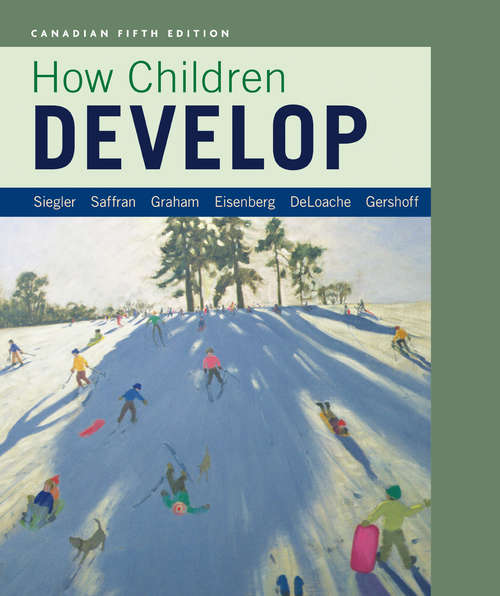 How Children Develop in Canadian Edition