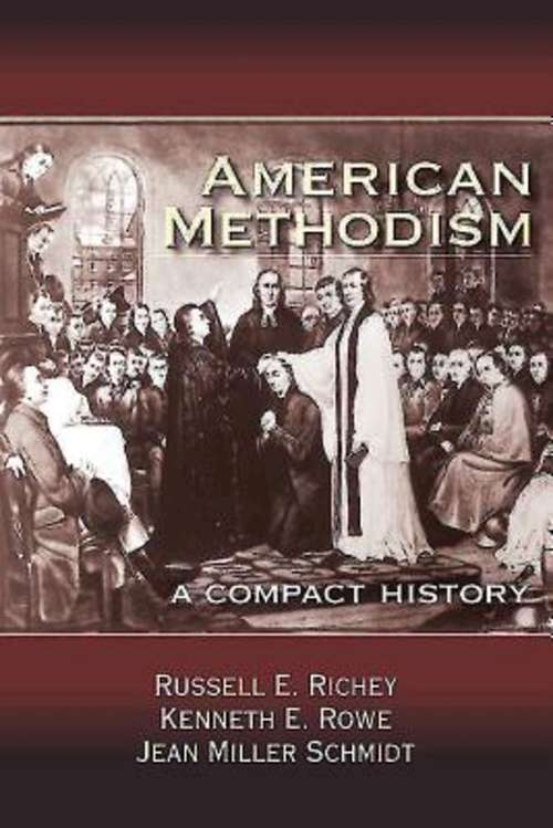 American Methodism: A Compact History