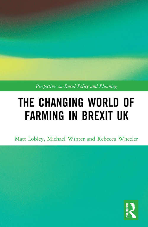 The Changing World of Farming in Brexit UK