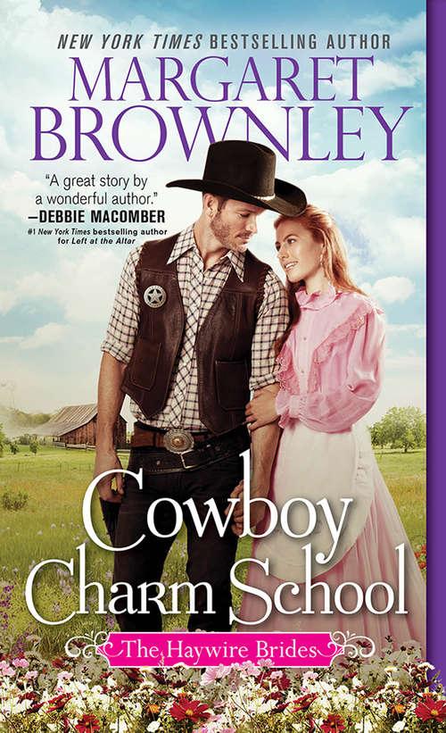 Cowboy Charm School (The Haywire Brides #1)