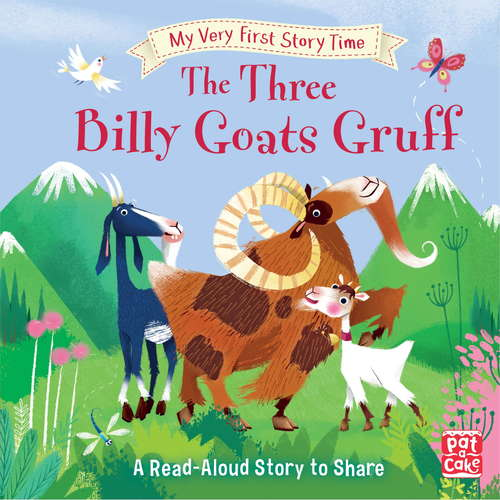 The Three Billy Goats Gruff: Fairy Tale with picture glossary and an activity (My Very First Story Time #7)