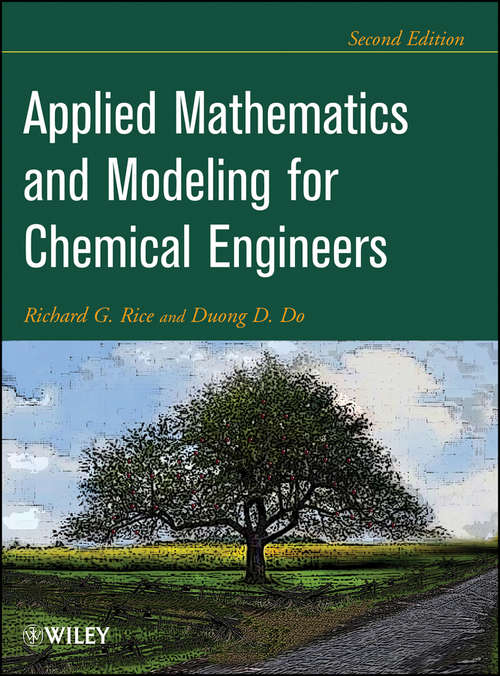 Applied Mathematics And Modeling For Chemical Engineers: Solutions Manual (Chemical Engineering Ser.)
