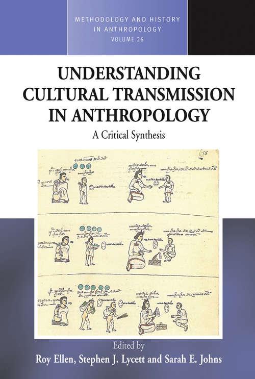 Understanding Cultural Transmission In Anthropology