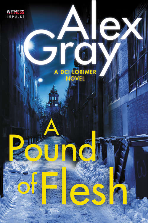 A Pound of Flesh: A DCI Lorimer Novel