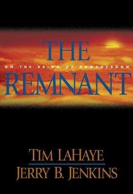 The remnant: on the brink of Armageddon (Left Behind #10)