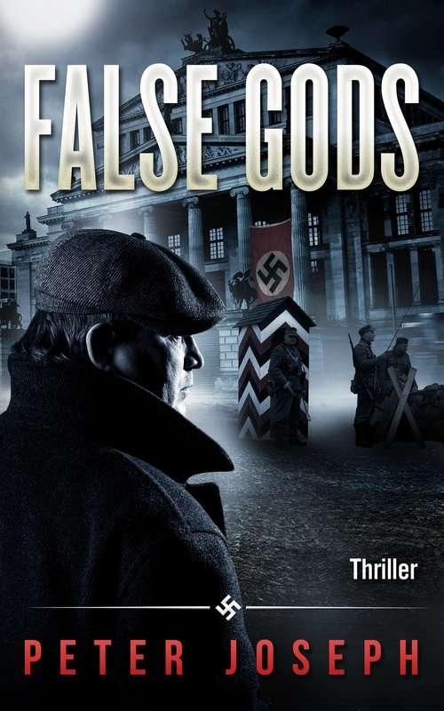 False Gods: A Historical Thriller
