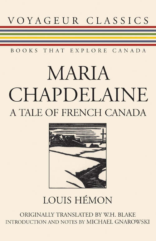 Maria Chapdelaine: A Tale of French Canada