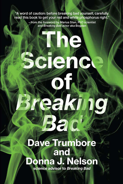 The Science of Breaking Bad (The\mit Press Ser.)