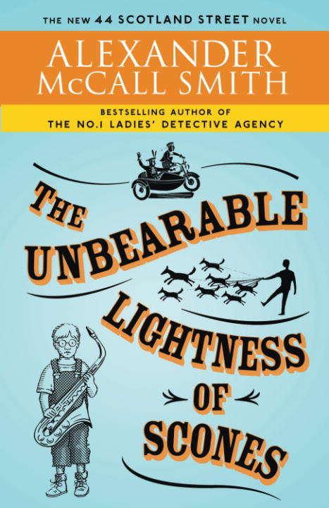 The Unbearable Lightness of Scones (44 Scotland Street Series #5)