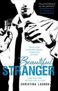 Beautiful Stranger: Beautiful Bastard, Beautiful Stranger, And Beautiful Player (The Beautiful Series #2)