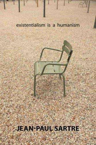 Existentialism Is a Humanism